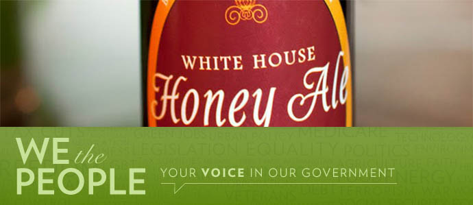 White House Honey Ale: Sign the Petition to Release the Recipe