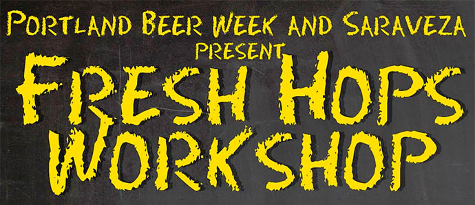 Saraveza and Portland Beer Week Host Fresh Hops Workshop, Sept. 22