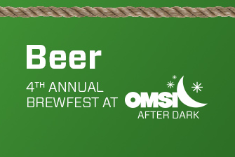 OMSI After Dark: Brewfest, Sept. 24